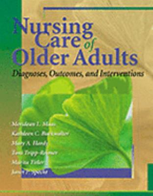 Nursing Care of Older Adults Diagnoses, Outcomes & Interventions