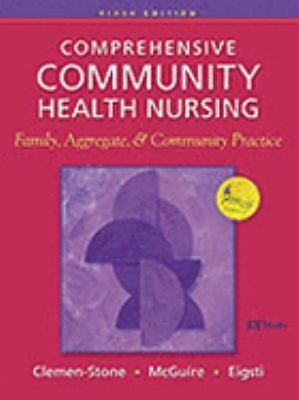 Comprehensive Community Health Nursing Family, Aggregate, & Community Practice