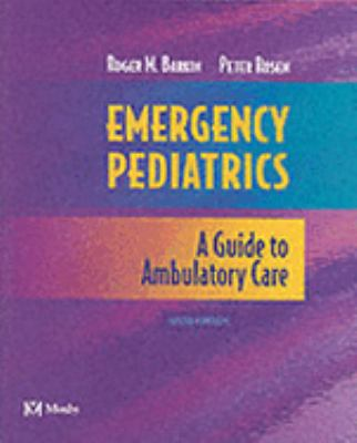 Emergency Pediatrics A Guide to Ambulatory Care