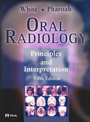 Oral Radiology Principles and Interpretation
