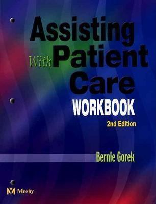 Assisting with Patient Care Workbook, 2nd Edition