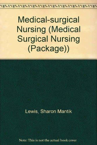 Medical-Surgical Nursing, 2 Vol. Set: ext & Virtual Clinical Excursions 2.0 Package: Assessment and Management of Clinical Problems