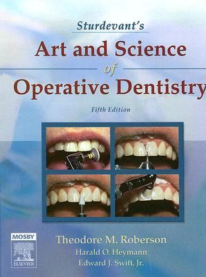 Sturdevant's Art and Science of Operative Dentistry, 5e (Roberson, Sturdevant's Art and Science of Operative Dentistry)