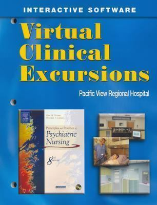 Virutal Clinical Excursions--Psychiatric For Stuart And Laraia Principles And Practice of Psychiatric Nursing