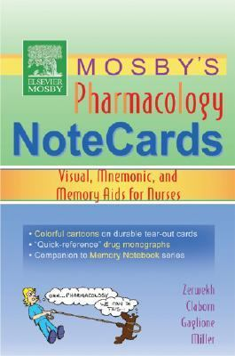 Mosby's Pharmacology Notecards Visual, Mnemonic, and Memory Aids for Nurses