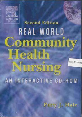 Real World Community Health Nursing An Interactive CD-ROM