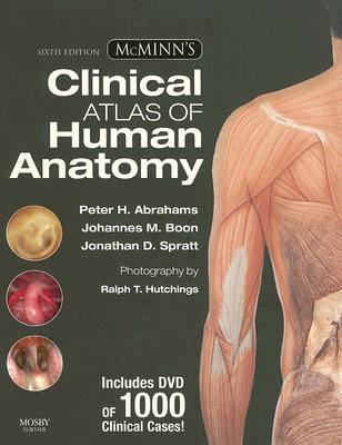 McMinn's Clinical Atlas of Human Anatomy with DVD (McMinn's Clinical Atls of Human Anatomy)