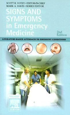 Signs And Symptoms in Emergency Medicine Literature-based Approach to Emergent Conditions