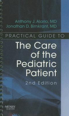 Practical Guide To The Care Of The Pediatric Patient