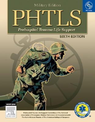 Phtls Prehospital Trauma Life Support: Military Version