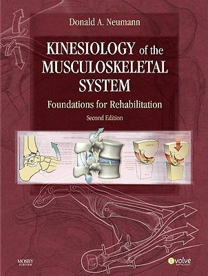 Kinesiology of the Musculoskeletal System: Foundations for Rehabilitation, 2e