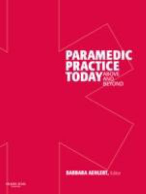 Paramedic Practice Today: Above and Beyond, Vol. 2