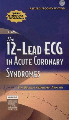 The 12-Lead ECG in Acute Coronary Syndromes Text and Pocket Reference Package - Revised Reprint, 2e
