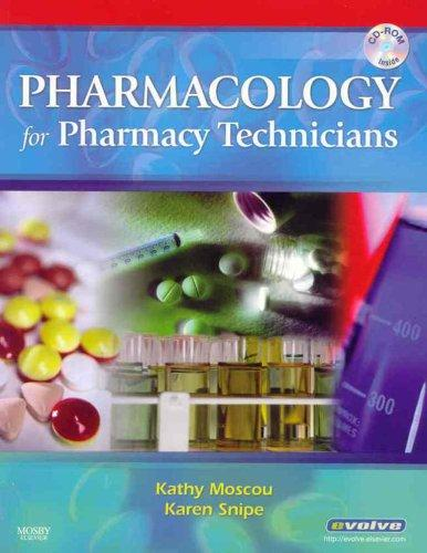 Pharmacology for Pharmacy Technicians - Text and Workbook Package, 1e