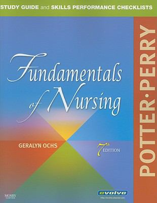 Study Guide and Skills Performance Checklists for Fundamentals of Nursing, 7e