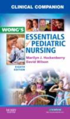 Wong's Essentials of Pediatric Nursing Eighth Edition