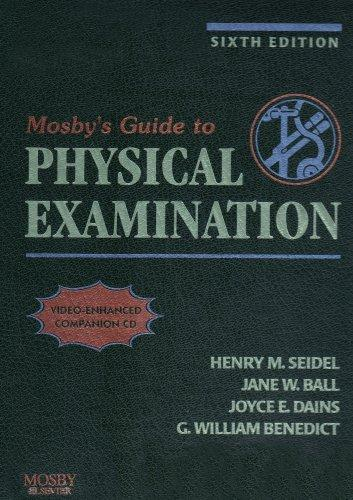 Mosby's Guide to Physical Examination - Text and Mosby's Nursing Video Skills: Physical Examination and Health Assessment Package, 6e