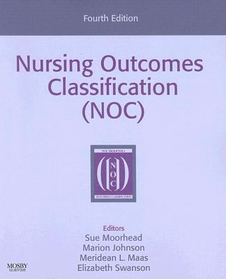 Nursing Outcomes Classification (NOC), 4e