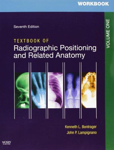 Workbooks for Textbook of Radiographic Positioning and Related Anatomy Package, 7e