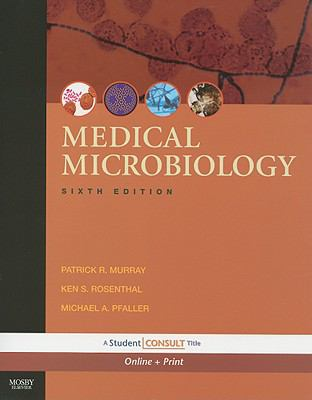 Medical Microbiology: with STUDENT CONSULT Online Access, 6e (Medical Microbiology (Murray))