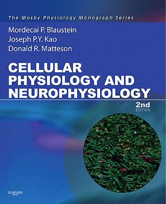 Cellular Physiology and Neurophysiology: Mosby Physiology Monograph Series (with Student Consult Online Access) (Mosby's Physiology Monograph)
