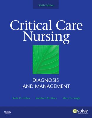 Critical Care Nursing: Diagnosis and Management, 6e (Thelans Critical Care Nursing Diagnosis)
