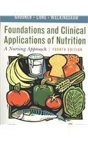 Foundations and Clinical Applications of Nutrition - Text and E-Book Package: A Nursing Approach, 4e