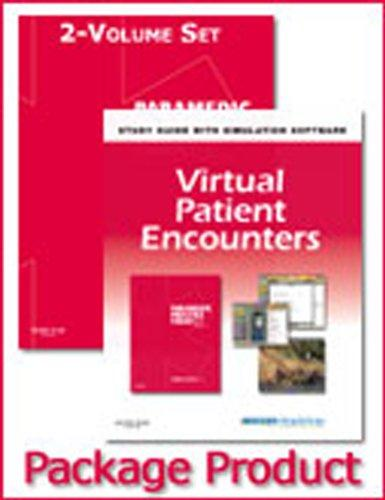 Paramedic Practice Today - 2-Volume Text, 2-Volume Workbook, and Virtual Patient Encounters Package: Above and Beyond, 1e