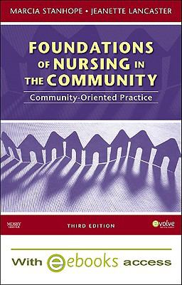Foundations of Nursing in the Community - Text and E-Book Package: Community-Oriented Practice