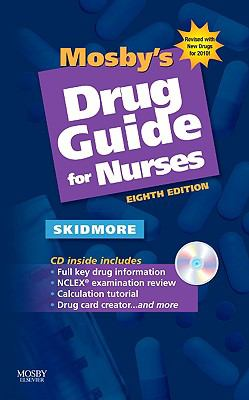 Mosby's Drug Guide for Nurses with 2010 Update