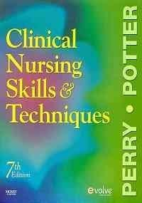 Clinical Nursing Skills and Techniques - Text and E-Book Package, 7e