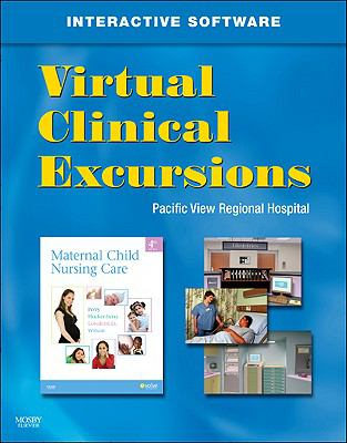Virtual Clinical Excursions 3.0 for Maternal Child Nursing Care, 4e