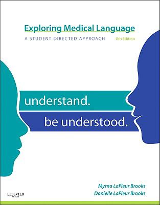 Exploring Medical Language: A Student-Directed Approach, 8e