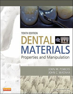 Dental Materials: Properties and Manipulation, 10th Edition