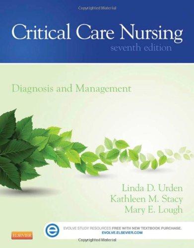Critical Care Nursing: Diagnosis and Management, 7e (Thelans Critical Care Nursing Diagnosis)