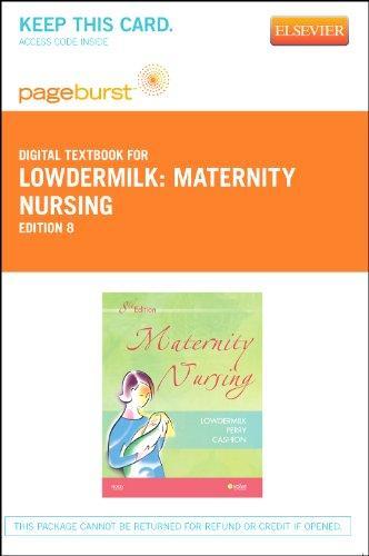Maternity Nursing - Pageburst E-Book on VitalSource (Retail Access Card), 8e