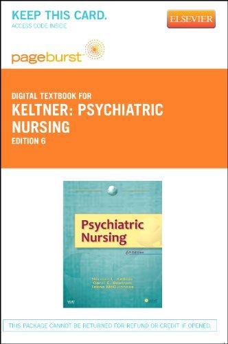 Psychiatric Nursing - Pageburst E-Book on VitalSource (Retail Access Card), 6e