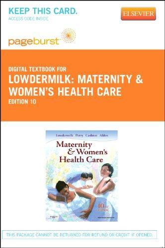 Maternity & Women's Health Care - Pageburst E-Book on VitalSource (Retail Access Card), 10e