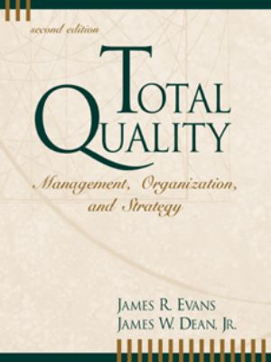 Total Quality Management, Organization, and Strategy