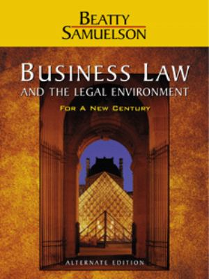 Business Law and the Legal Environment For a New Century