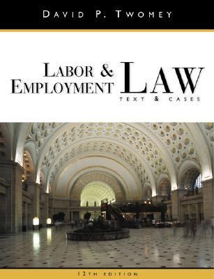 Labor & Employment Law Text and Cases