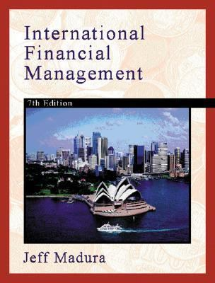 solution to international financial management by jeff madura Request pdf on researchgate | on sep 1, 2008, axel fa adam-müller and  others published international financial management, jeff madura, roland fox.