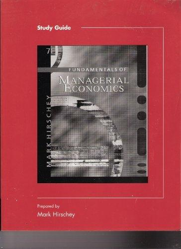 Study Guide to accompany Fundamentals of Managerial Economics