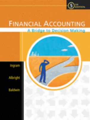 Financial Accounting A Bridge to Decision Making