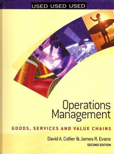 Operations Management : Goods, Services and Value Chains