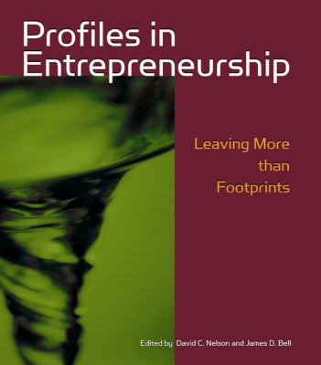 Profiles in Entrepreneurship Leaving More Than Footprints
