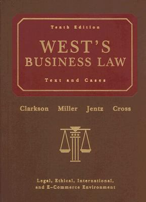 West's Business Law Text and Cases