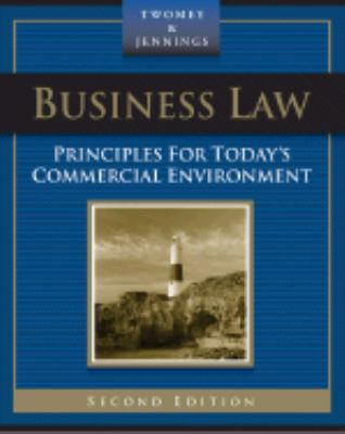 Business Law Principles for Today's Commercial Environment