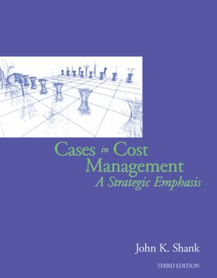 Cases in Cost Management A Strategic Emphasis