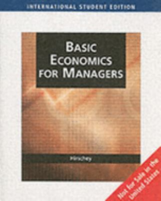 Fundamentals of Managerial Economics: Basic Economics for Managers